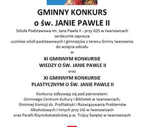 Gminny konkurs wiedzy oraz Gminny konkurs plastyczny o Janie Pawle II