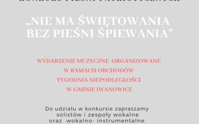 """Konkurs Pieśni Patriotycznych """"NIE MA ŚWIĘTOWANIA BEZ PIEŚNI ŚPIEWANIA"""""""
