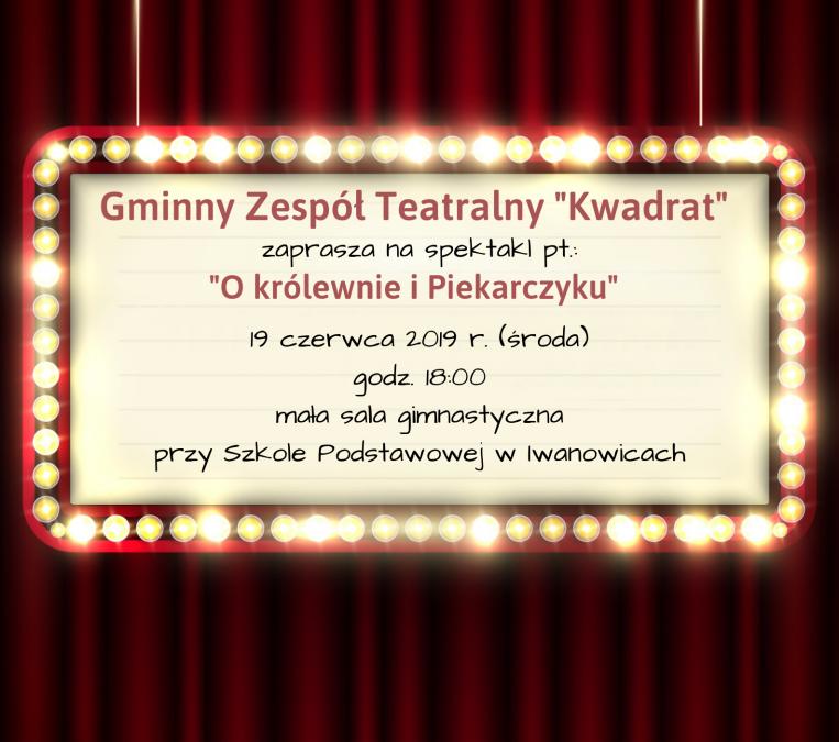 """Spektakl Gminnego Zespołu Teatralnego """"Kwadrat"""" już niebawem!"""