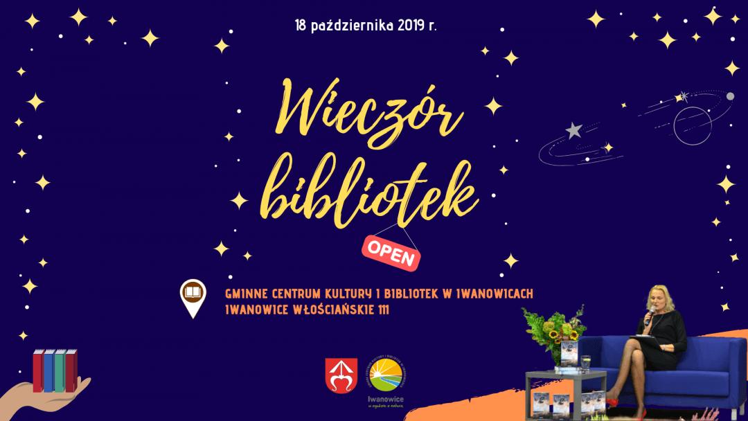 Pierwszy Wieczór Bibliotek w Iwanowicach – re(we)lacja!!!