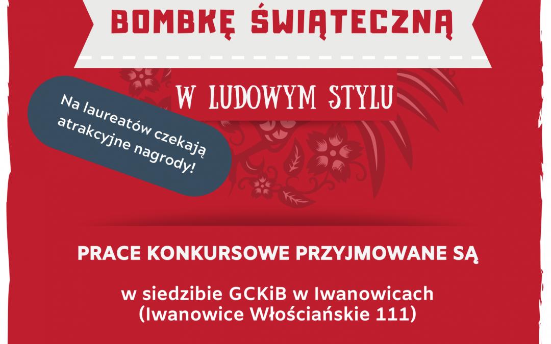 """""""Bombka bożonarodzeniowa 2019"""" – na ludową nutę!!!"""