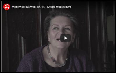 """Film """"Iwanowice Dawniej"""" cz. 14"""
