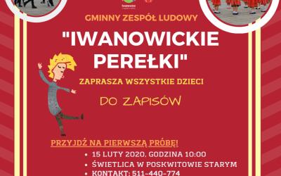"""Rekrutacja do Gminnego Zespołu Ludowego """"Iwanowickie Perełki"""""""