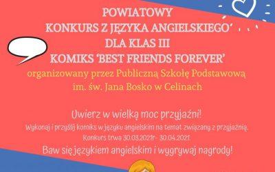 """Powiatowy konkurs języka angielskiego dla uczniów klas III szkół podstawowych – KOMIKS """"The best friends forever"""" – PRZEDŁUŻONY!!"""