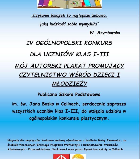 """IV OGÓLNOPOLSKI KONKURS dla uczniów klas I -III – """"Mój autorski plakat promujący czytelnictwo wśród dzieci i młodzieży""""."""