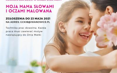 """""""Moja Mama słowami i oczami malowana"""" – konkurs"""