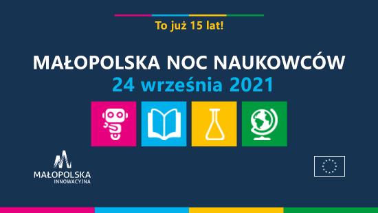 15 edycja Małopolskiej Nocy Naukowców